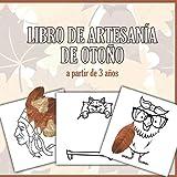 Libro de artesanía de otoño - a partir de 3 años: Libro infantil con más de 50 grandes motivos para pegar y colorear