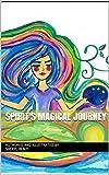 Spirit's Magical Journey (English Edition)